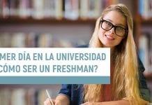 Ser un Freshman en una Universidad en Estados Unidos