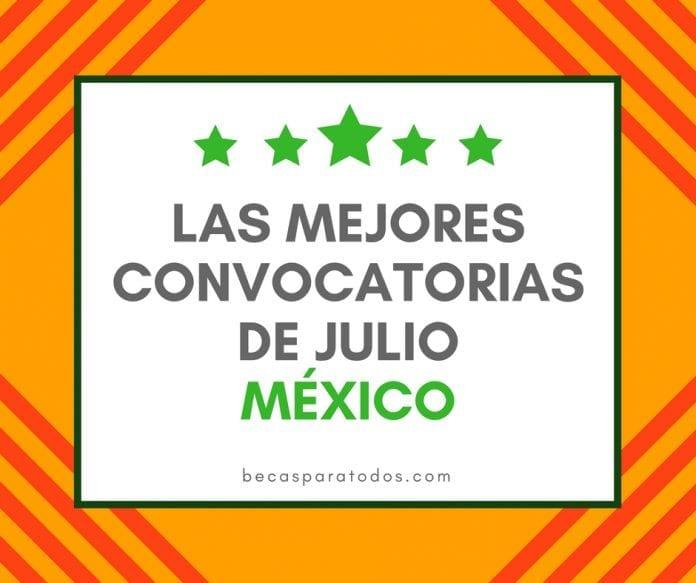 Convocatorias del mes de julio para mexicanos