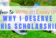How to Write an Essay on 'Why I Deserve This Scholarship'