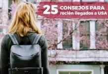 25 consejos para recién llegados a USA