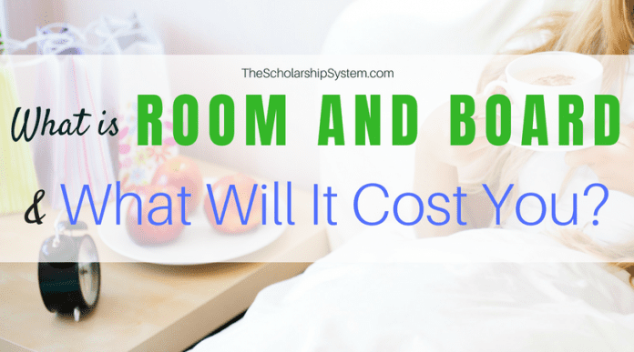 What is Room and Board & What Will It Cost You?