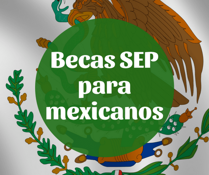 Becas SEP de manutención para mexicanos nivel bachillerato