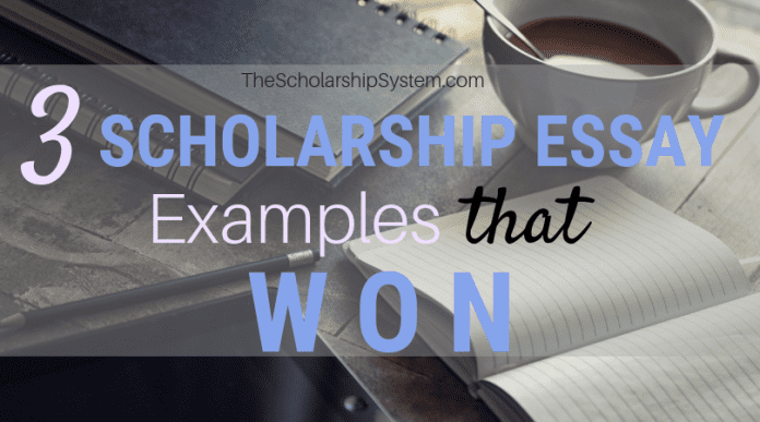 3 Scholarship Essay Examples That Won