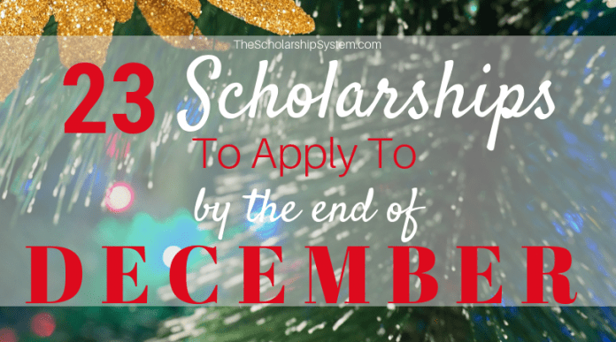 23 Scholarships To Use To By The End Of December