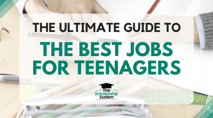 The Ultimate Guide to the very best Jobs for Teenagers