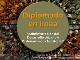 Diplomado en línea gratis, Administración del Desarrollo Urbano Municipal