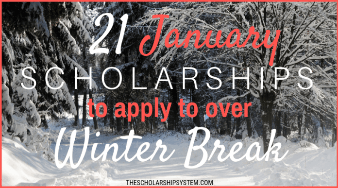 21 January Scholarships To Use To Over Winter Season Break