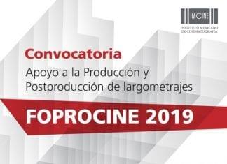 FOPROCINE bases 2019, convocatorias para el cine de México