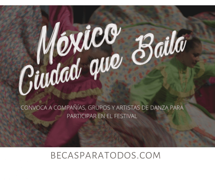 México Ciudad que Baila, convocatoria para el celebration