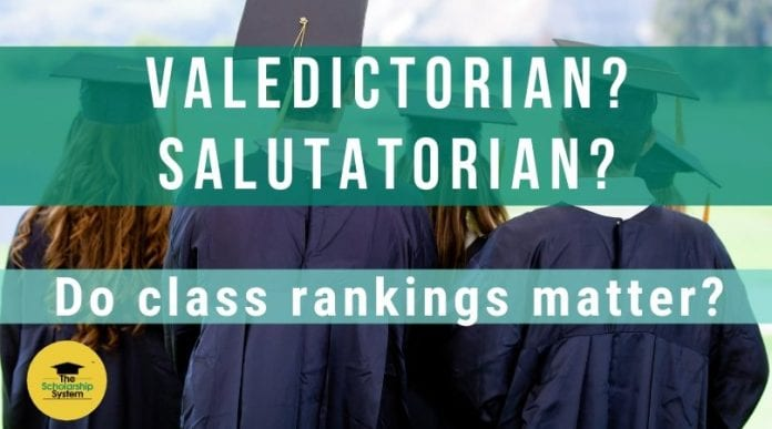 Valedictorian? Salutatorian? Do Class Rankings Matter?