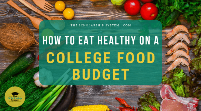 How to Consume Healthy on a College Food Spending Plan