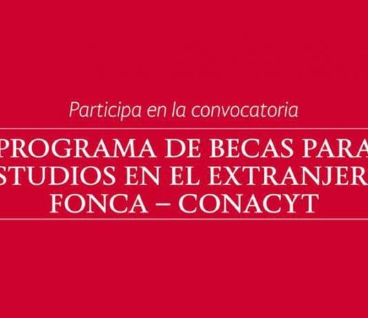 Becas FONCA-CONACYT para estudiar en el extranjero.