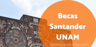 Becas Santander UNAM de movilidad al extranjero