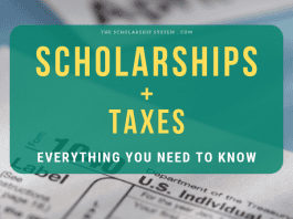 Scholarships + Taxes: Whatever You Required to Know