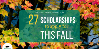 27 Scholarships To Make An Application For This Fall