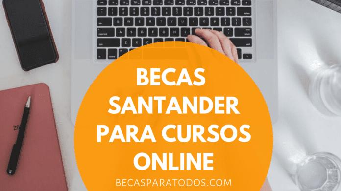 Becas Santander Digital Abilities, cursos sobre nuevas tecnologías