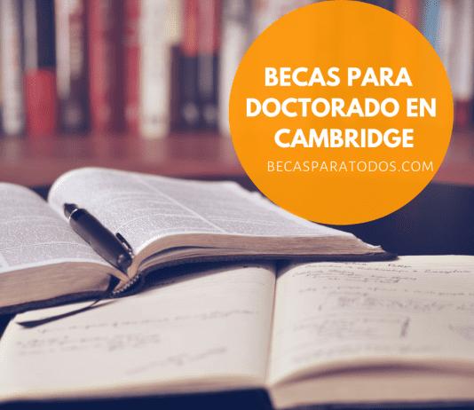 Becas para doctorado en Cambridge
