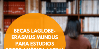 Becas LAGLOBE Erasmus Mundus para maestría sobre América Latina