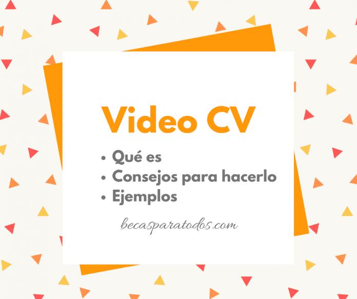 Video currículum vitae, cómo hacer un video cv innovador e inolvidable