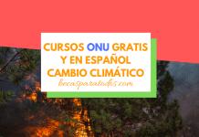 ONU cursos sobre cambio climático gratis y en español