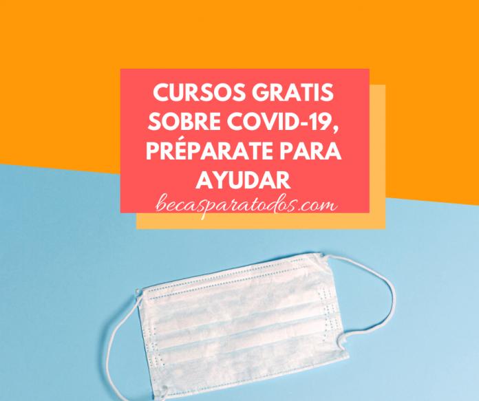 Cursos online gratis sobre COVID-19, UNAM– TEC -BBVA