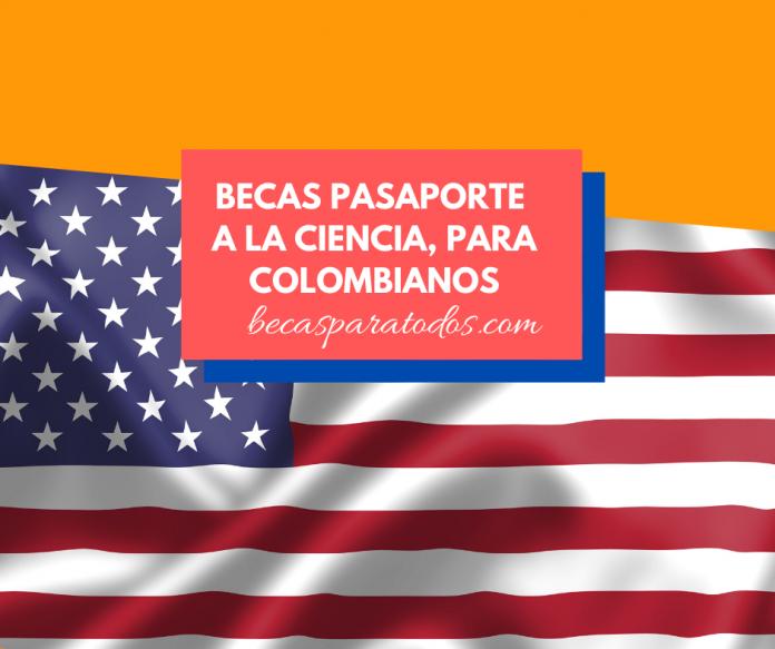 Becas Fulbright: Pasaporte a la Ciencia, maestría para colombianos