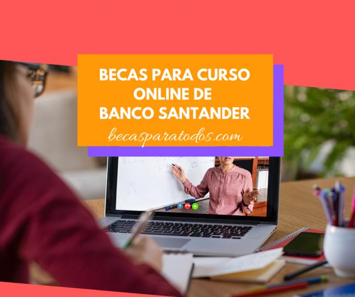 Becas Power Task para curso en línea, Santander