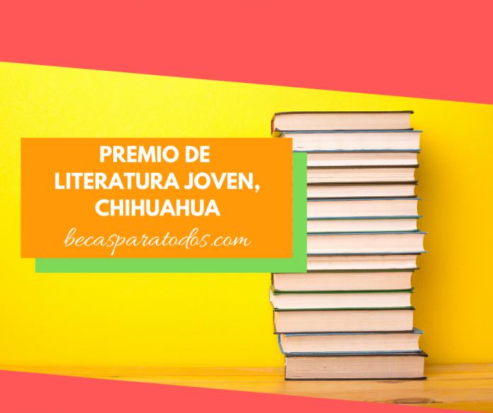 Premio de literatura joven, Estado de Chihuahua