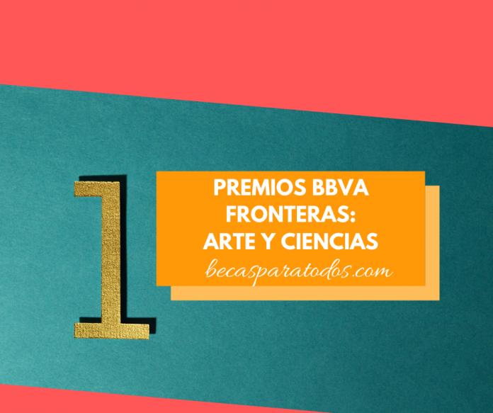 Premios BBVA Fronteras, de ciencias y arte