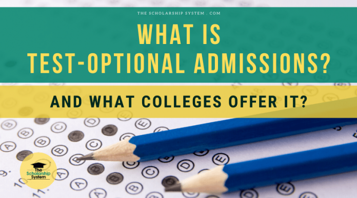What Is Test-Optional Admissions? (And What Colleges Deal It?)
