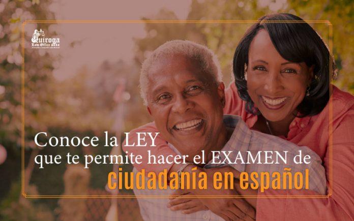 Conoce la ley que te permite hacer el examen de ciudadanía en español