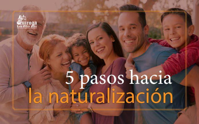 5 Pasos hacia la naturalización