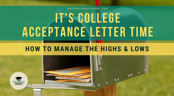 It's College Approval Letter Time: How to Handle the Highs & & Lows