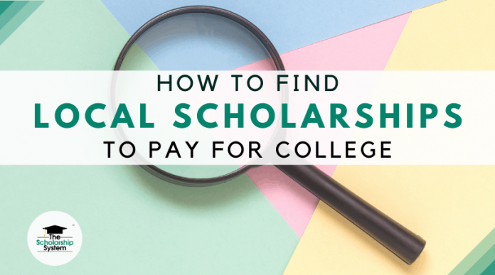 How to Discover Regional Scholarships to Spend For College