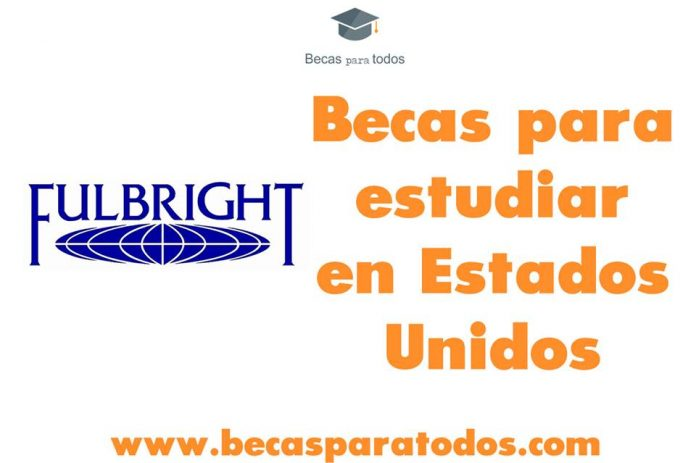Becas Fulbright-García Robles para mexicanos, prácticas y estudios