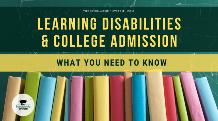 Knowing Disabilities and College Admission– What You Required to Know