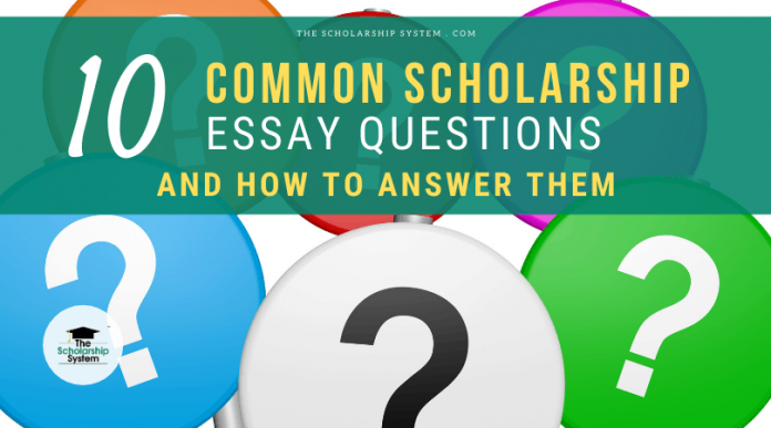 10 Typical Scholarship Essay Concerns and How to Respond to Them