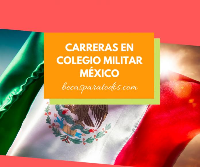 Carreras en Colegio Militar- Sistema Educativo Militar