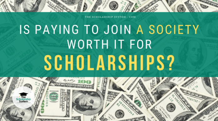 Is Paying to Sign Up With a Society Worth It for Scholarships?