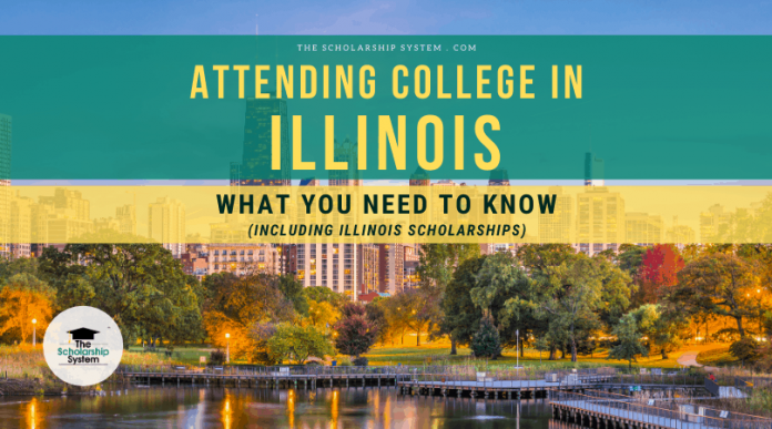 Going To College in Illinois: What You Required to Know (Consisting Of Illinois Scholarships)