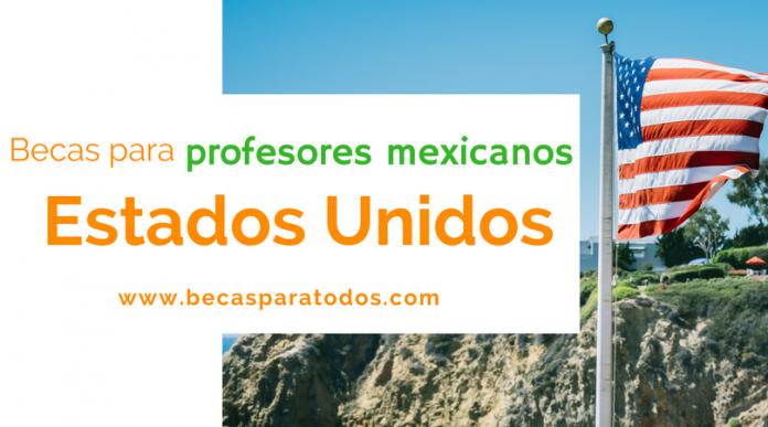 Premio Fulbright para genius mexicanos, formación en Estados Unidos.