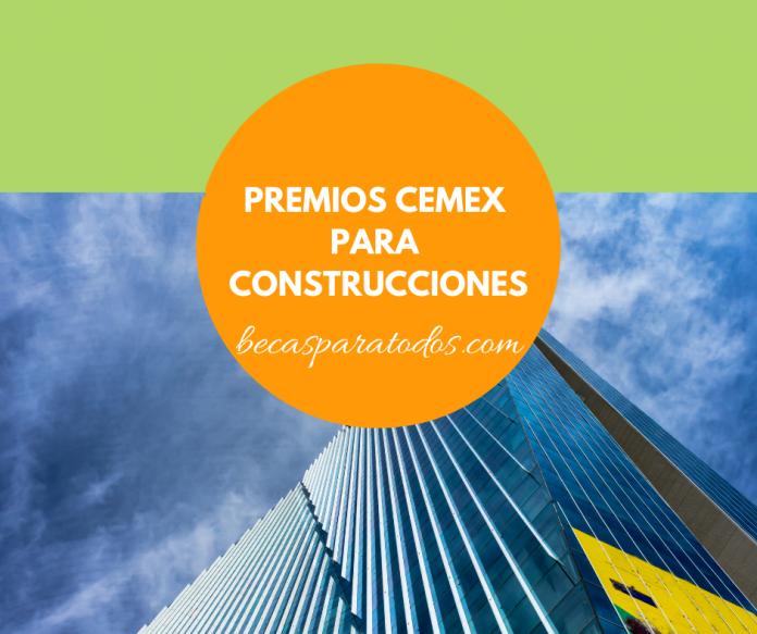 Premios CEMEX para construcciones en México