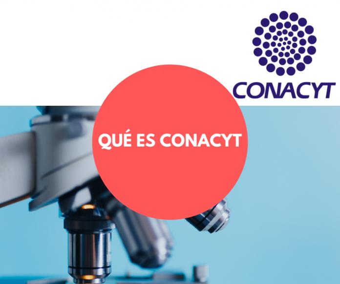 Qué es CONACYT