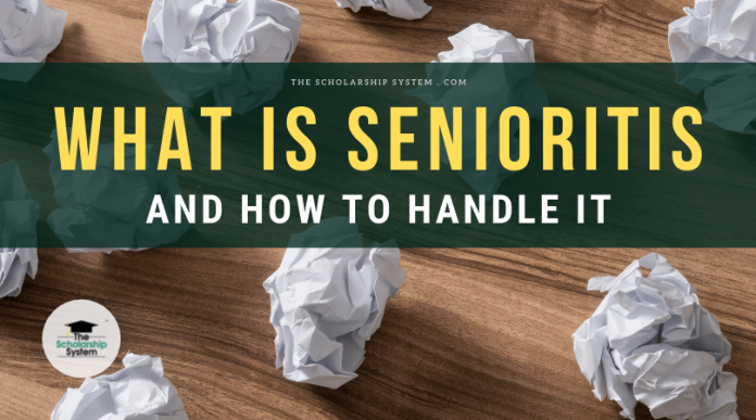What Is Senioritis and How to Manage It