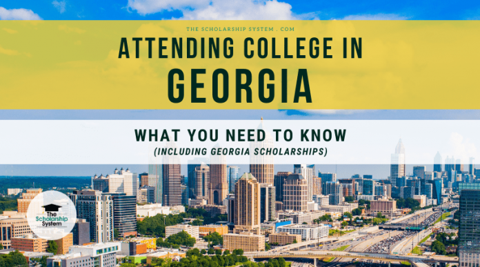 Going To College in Georgia: What You Required to Know (Consisting Of Georgia Scholarships)