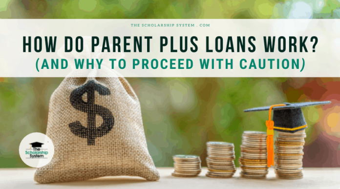 How Do Moms And Dad PLUS Loans Work? (And Why to Continue with Care)