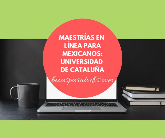 Becas para maestrías en línea de Universidad de Cataluña
