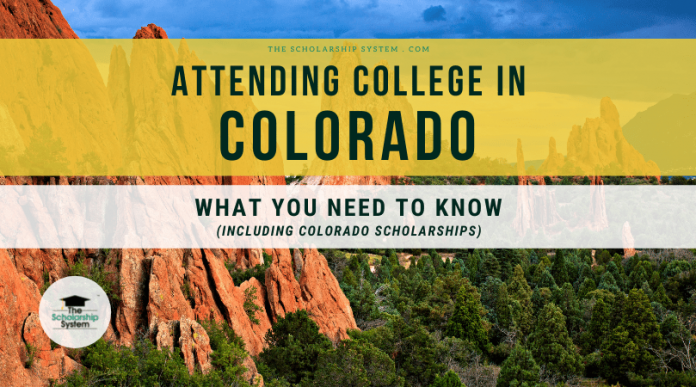 Participating In College in Colorado: What You Required to Know (Consisting Of Colorado Scholarships)