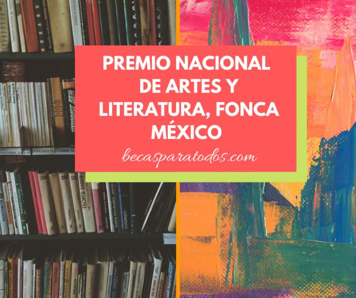 Premio Nacional de Artes y Literatura, FONCA México