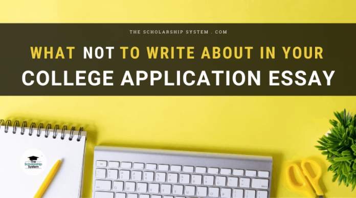 What NOT to Blog about in Your College Application Essay